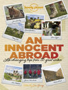 An Innocent Abroad (eBook): Life-changing Trips from 35 Great Writers