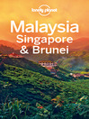 Malaysia, Singapore & Brunei Travel Guide (eBook)