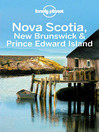 Nova Scotia, New Brunswick & Prince Edward Island Travel Guide (eBook)