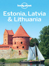 Estonia, Latvia & Lithuania Travel Guide (eBook)