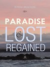 Paradise Lost and Regained (eBook)
