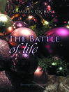 The Battle of Life (eBook): A Love Story