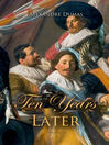 Ten Years Later (eBook)