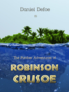 The Further Adventures of Robinson Crusoe (eBook)