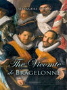 The Vicomte de Bragelonne (eBook)
