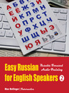 Easy Russian for English Speakers, Volume 2 (MP3): Speak Russian Like a Russian; Fly on a Russian Spaceship; Talk about Planet Earth and Listen to Yuri Gagarin, William Shakespeare and Anton Chekhov in Russian