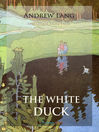 The White Duck and Other Fairy Tales (eBook)