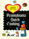 Pennsylvania Dutch Cooking (eBook): Traditional Dutch Dishes