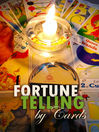Fortune Telling by Cards (eBook)