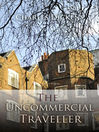 The Uncommercial Traveller (eBook)