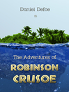 The Adventures of Robinson Crusoe (eBook)
