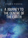 A Journey to the Centre of the Earth (eBook)