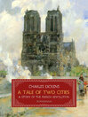 A Tale of Two Cities (eBook): A Story of the French Revolution