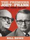 The Premiers Joey and Frank (eBook): Greed, Power, and Lust