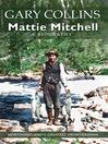 Mattie Mitchell (eBook): Newfoundland's Greatest Frontiersman