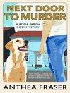Next Door to Murder (eBook): Rona Parish Mystery Series, Book 6
