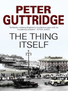 The Thing Itself (eBook): Brighton Trilogy, Book 3