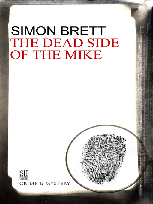 The Dead Side of the Mike (eBook): Charles Paris Mystery Series, Book 6