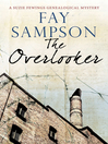 The Overlooker (eBook): Suzie Fewings Genealogical Mystery Series, Book 5