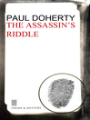The Assassin's Riddle (eBook): Sorrowful Mysteries of Brother Athelstan Series, Book 7
