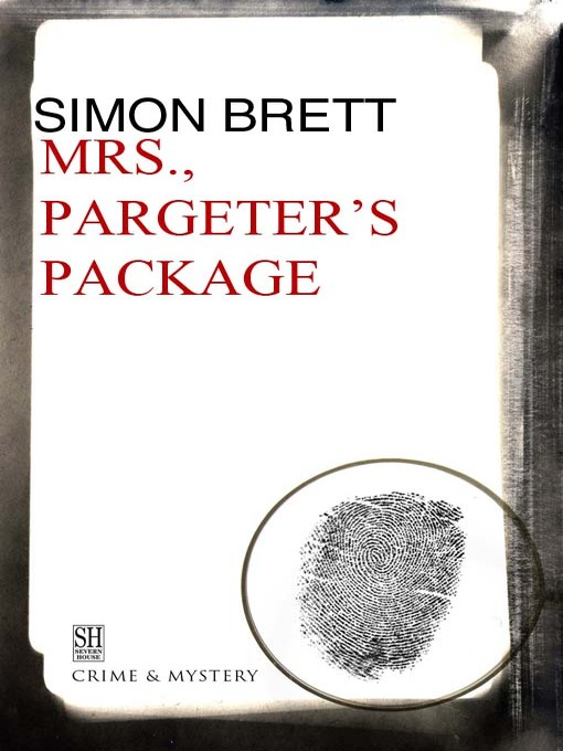 Mrs. Pargeter's Package (eBook): Mrs Pargeter Series, Book 3
