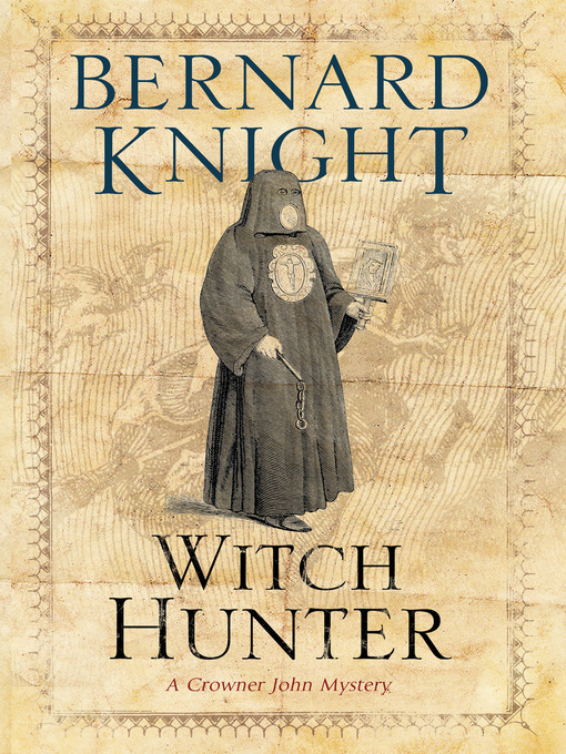 The Witch Hunter (eBook): Crowner John Mystery Series, Book 8
