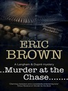 Murder at the Chase (eBook): Langham and Dupre Mystery Series, Book 2