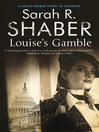 Louise's Gamble (eBook): Louise Pearlie Series, Book 2