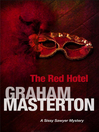 The Red Hotel (eBook): Sissy Sawyer Series, Book 3