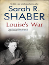 Louise's War (eBook): Louise Pearlie Series, Book 1