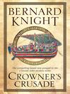 Crowner's Crusade (eBook): Prequel to the Crowner John Mystery Series