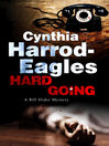 Hard Going (eBook): Bill Slider Mystery Series, Book 16