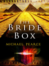 The Bride Box (eBook): Mamur Zapt Series, Book 17