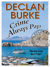 Crime Always Pays (eBook): A noir Irish heist thriller