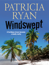 Windswept--A classic romantic suspense set in the Caribbean (eBook)