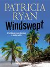 Windswept--A classic romantic suspense set in the Caribbean (eBook)