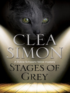 Stages of Grey (eBook): A feline-filled academic mystery