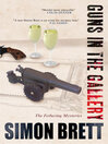 Guns in the Gallery (eBook): Fethering Mystery Series, Book 13