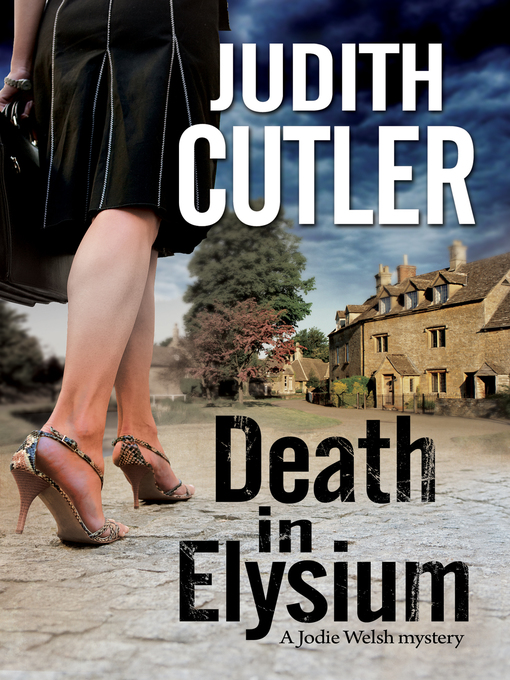 Death in Elysium (eBook): A new contemporary cosy murder mystery series