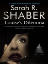 Louise's Dilemma (eBook): Louise Pearlie Series, Book 3