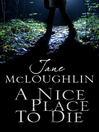 A Nice Place to Die (eBook)