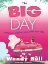 The Big Day (eBook): Weddings: Wicked, Wonderful and Wild