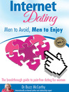 Internet Dating (eBook): Men to Avoid, Men to Enjoy