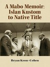 A Mabo Memoir (eBook): Islan Kustom to Native Title