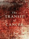 The Transit of Cancer (eBook)