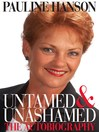 Untamed and Unashamed (eBook): The Autobiography