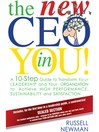 The New CEO in You! (eBook): A 10-Step Guide to Transform Your Leadership and Your Organization