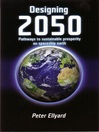 Designing 2050 (eBook): Pathways to Sustainable Prosperity on Spaceship Earth