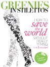 Greenies in Stilettos (eBook): How to Save the World in 5 Easy Steps (Without Really Trying)