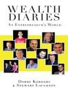 Wealth Diaries (eBook): An Entrepreneur's World